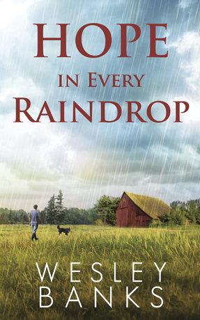 Hope In Every Raindrop, A Dog Book