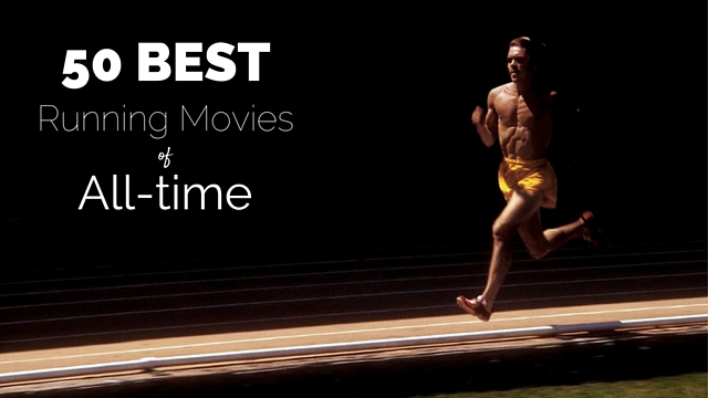 50 Best Running Movies of All-time - Wesley Banks